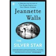 The Silver Star by Walls, Jeannette, 9781451661545