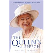 The Queen's Speech by Seward, Ingrid, 9781471151545
