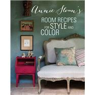 Annie Sloan's Room Recipes For Style and Color by Sloan, Annie; Sloan, Felix; Drake, Christopher, 9781782491545