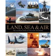 Land, Sea & Air by Parragon Books Ltd., 9781472371546