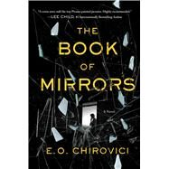 The Book of Mirrors A Novel by Chirovici, E. O., 9781501141546