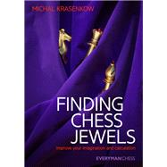 Finding Chess Jewels Improve Your Imagination and Calculation by Krasenkow, Michal, 9781781941546