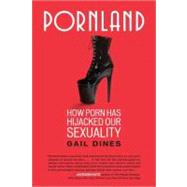 Pornland by Dines, Gail, 9780807001547