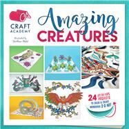 Amazing Creatures by Patel, Shobhna, 9781438011547