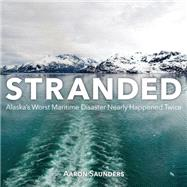 Stranded by Saunders, Aaron, 9781459731547