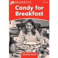 Dolphin Readers Level 2: 425-Word Vocabulary Candy for Breakfast Activity Book by , 9780194401548