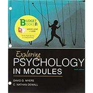 Loose-leaf Version for Exploring Psychology in Modules 10e & LaunchPad for Myers's Exploring Psychology in Modules 10e (Six-Month Access) by Myers, David G.; DeWall, C. Nathan, 9781319061548