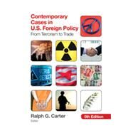 Contemporary Cases in U.S. Foreign Policy by Carter, Ralph G., 9781452241548
