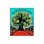 The Blessing Seed: A Creation Myth for the New Millennium by MATTHEWS C, 9781841481548
