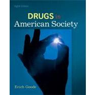 Drugs in American Society by Goode, Erich, 9780078111549