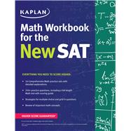 Kaplan Math Workbook for the New Sat by Kaplan, 9781625231550