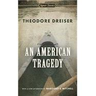 An American Tragedy by Dreiser, Theodore; Lingeman, Richard; Mitchell, Margaret E., 9780451531551