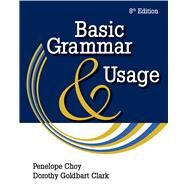 Basic Grammar and Usage by Choy, Penelope; Goldbart Clark, Dorothy, 9781428211551