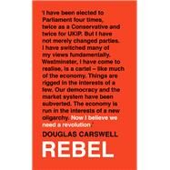 Rebel by Carswell, Douglas, 9781786691552
