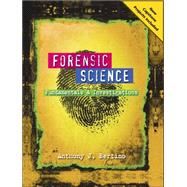 Forensic Science : Fundamentals and Investigations 2012 Update by Bertino, Anthony J., 9780538731553