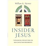 Insider Jesus by Dyrness, William A., 9780830851553