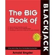 Big Book of Blackjack by Snyder, Arnold, 9781580421553