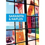 Moon Sarasota & Naples Including Sanibel Island & the Everglades by Ferguson, Jason, 9781631211553