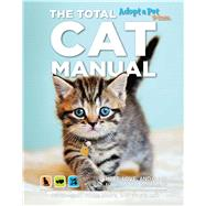 The Total Cat Manual by Meyer, Davd; Moore, Abbie; Salk, Pia, 9781681881553