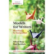 Models for Writers, High School Edition Short Essays for Composition by Rosa, Alfred; Eschholz, Paul, 9781457681554