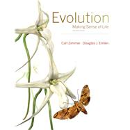 Evolution: Making Sense of Life by Zimmer, Carl; Emlen, Douglas J., 9781936221554