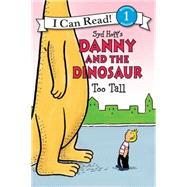 Danny and the Dinosaur by Hale, Bruce; Cutting, David, 9780062281555