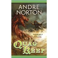Quag Keep by Norton, Andre, 9780765351555