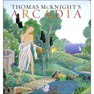 Thomas Mcknight's Arcadia by Colonna, Francesco, 9780865651555