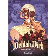 Delilah Dirk and the King's Shilling by Cliff, Tony, 9781626721555