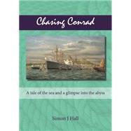 Chasing Conrad by Hall, Simon J., 9781849951555