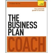The Business Plan Coach: A Teach Yourself Personal Guide to Success by Maitland, Iain, 9781471801556