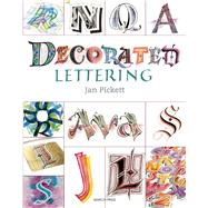 Decorated Lettering by Pickett, Jan, 9781782211556