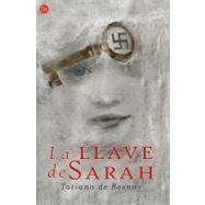 La llave de Sarah/ Sarah's Key at Biggerbooks.com