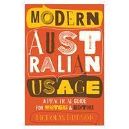 Modern Australian Usage by Hudson, Nicholas, 9781760111557