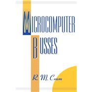 Microcomputer Busses by Cram, R. M., 9780121961558