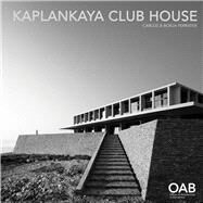 Kaplankaya Club House by Ferrater, Carlos; Ferrater, Borja, 9788494191558