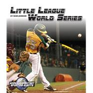 Little League World Series by Johnson, Sean, 9781629201559