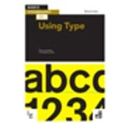 Basics Typography 02: Using Type by Harkins, Michael, 9782940411559
