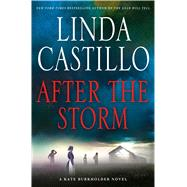 After the Storm A Kate Burkholder Novel by Castillo, Linda, 9781250061560