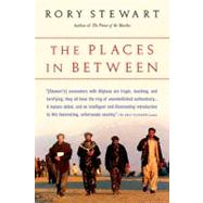 Places in Between by Stewart, Rory, 9780156031561