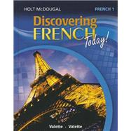 Discovering French Today:  French 1 Bleu by Jean-Paul Valette; Rebecca Valette, 9780547871561