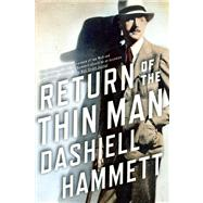Return of the Thin Man by Layman, Richard, 9780802121561