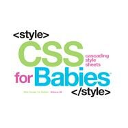 CSS for Babies by Unknown, 9781454921561