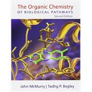 The Organic Chemistry of Biological Pathways by McMurry, John E.; Begley, Tadhg P., 9781936221561