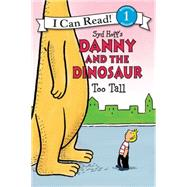 Danny and the Dinosaur by Hoff, Syd; Cutting, David, 9780062281562