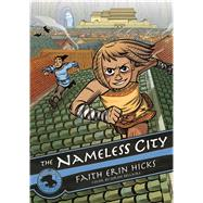 The Nameless City by Hicks, Faith Erin; Bellaire, Jordie, 9781626721562
