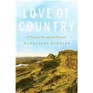 Love of Country by Bunting, Madeleine, 9780226471563