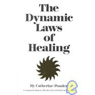 Dynamic Laws of Healing by Ponder, Catherine, 9780875161563