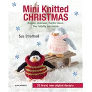 Mini Knitted Christmas by Stratford, Sue, 9781782211563