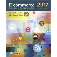 E-Commerce 2017 by Laudon, Kenneth C.; Traver, Carol Guercio, 9780134601564